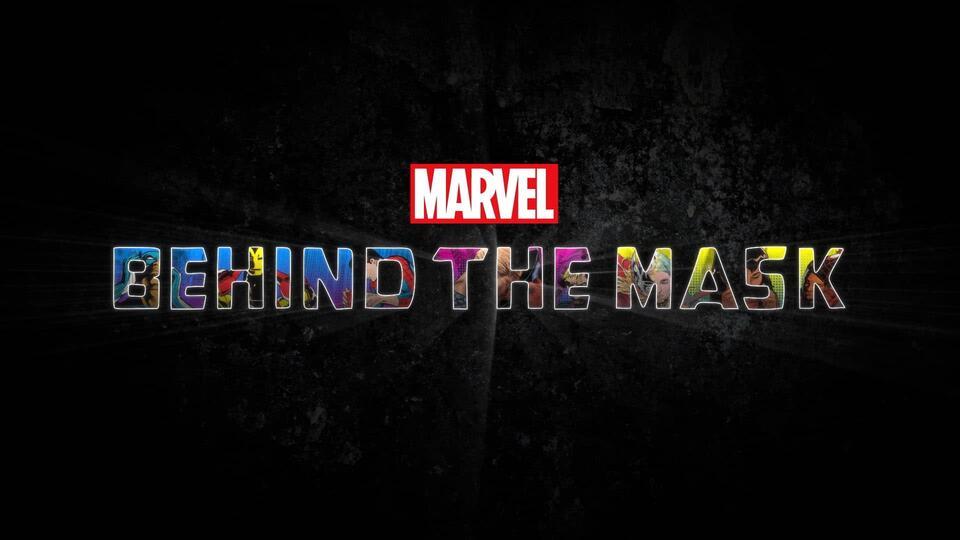 Marvel estrena el trailer de Behind the Mask