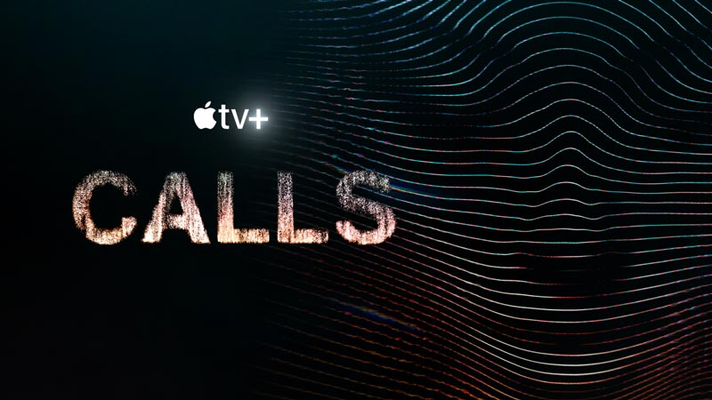 Apple TV+ estrena el trailer de Llamadas