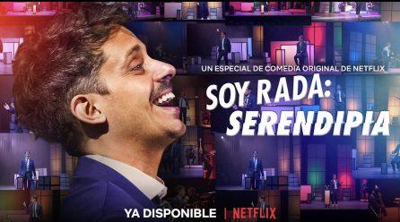 Serendipia: Hablamos con Rada sobre el especial de  Netflix